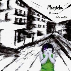 Plasticho-Il-Rumore-Della-Realtà