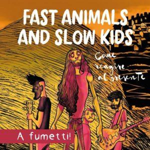 I Fast Animals and Slow Kids presentano la loro graphic novel in un minitour