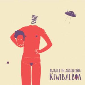 KiwiBalboa – Natale in Argentina (Overdub Recordings, 2019) di Giuseppe Grieco