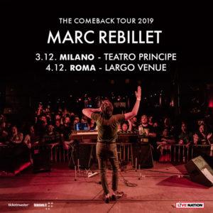 MARC REBILLET: annunciati due straordinari concerti a Milano e Roma