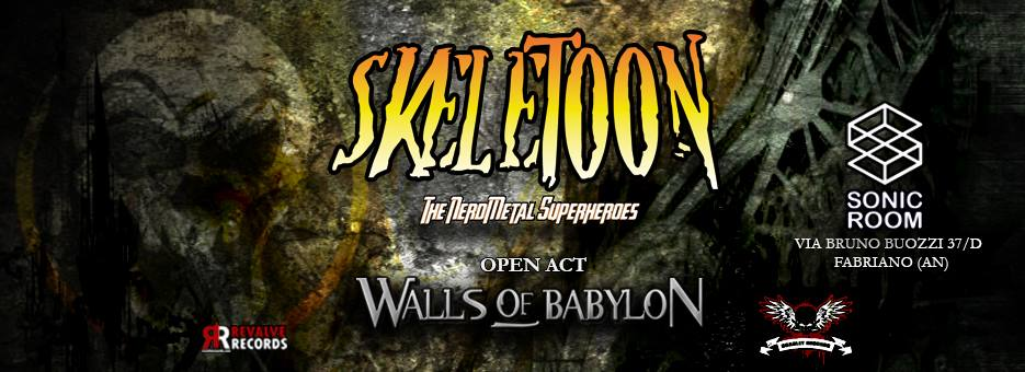 Skeletoon + Walls Of Babylon live al Sonic Room, Fabriano (AN)