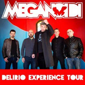 Meganoidi: Delirio Experience Tour