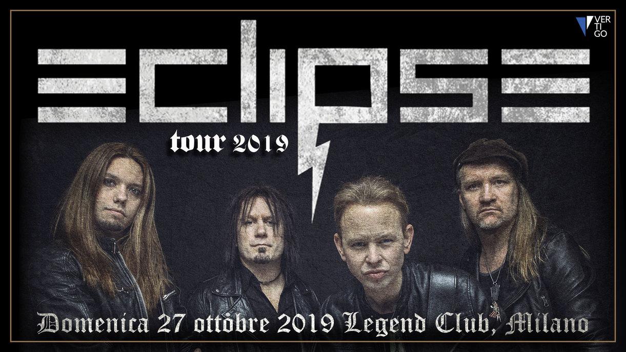 Eclipse + Special guest   Legend Club, Milano Domenica 27 ottobre 2019