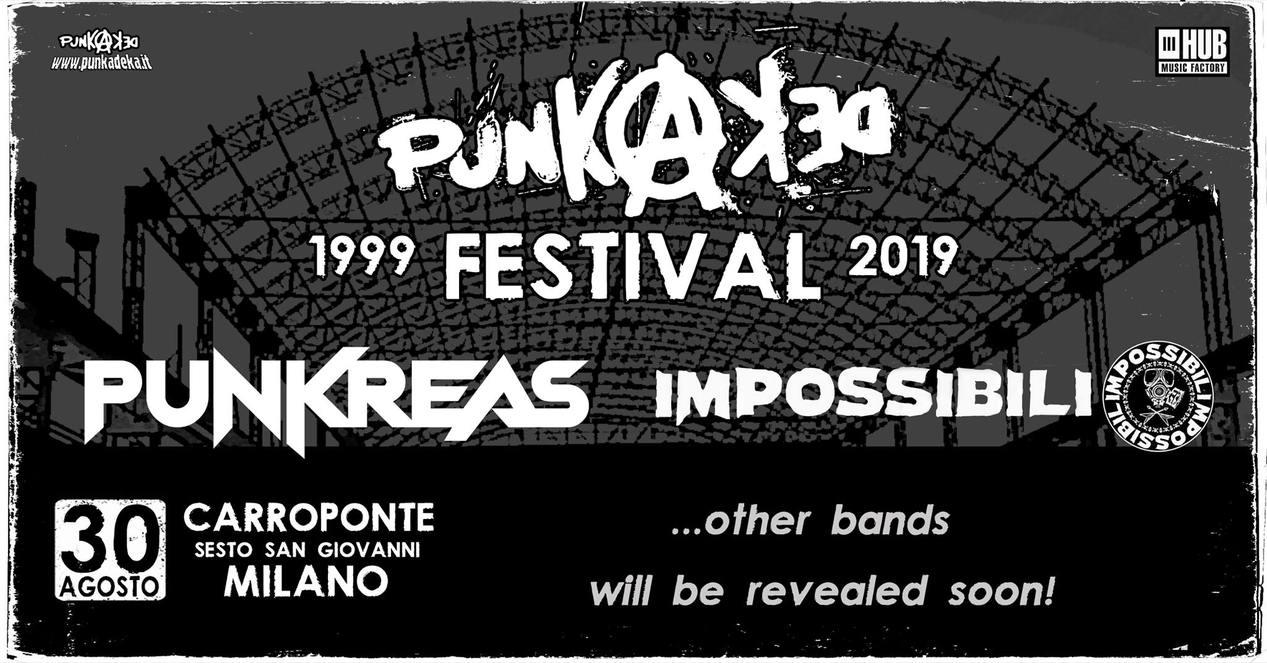 Punkadeka Festival 1999-2019: Punkreas & more al Carroponte di Milano