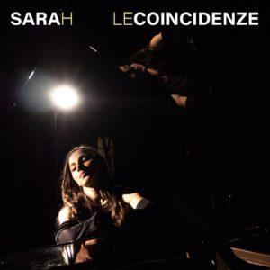 Sarah – Le Coincidenze (Music Force, 2019) di Giuseppe Grieco