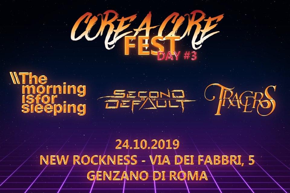 CORE A CORE FEST: DAY#2 al New Rockness di Genzano di Roma!