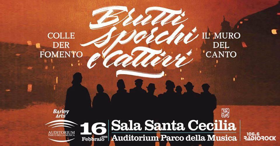 Colle der Fomento e il Muro del canto, Brutti Sporchi e Cattivi in arrivo all'Auditorium di Roma il 16 Febbraio