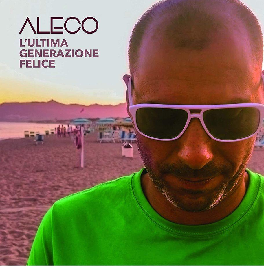 Aleco - L'ultima generazione felice (Music Force, 2020) di Giuseppe Grieco