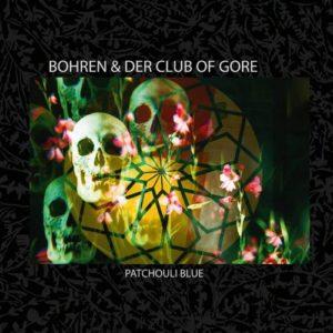 Bohren & Der Club Of Gore – Patchouli Blue (PIAS, 2020) di Giuseppe Grieco