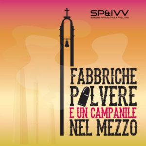 Simone Piva e i Viola Velluto - Fabbriche, polvere e un campanile nel mezzo (Music Force/Toks Records, 2019) di Giuseppe Grieco