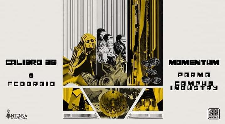 Calibro 35 - Momentum Tour: live @Campus Industry Music (Parma) il prossimo 8 Febbraio