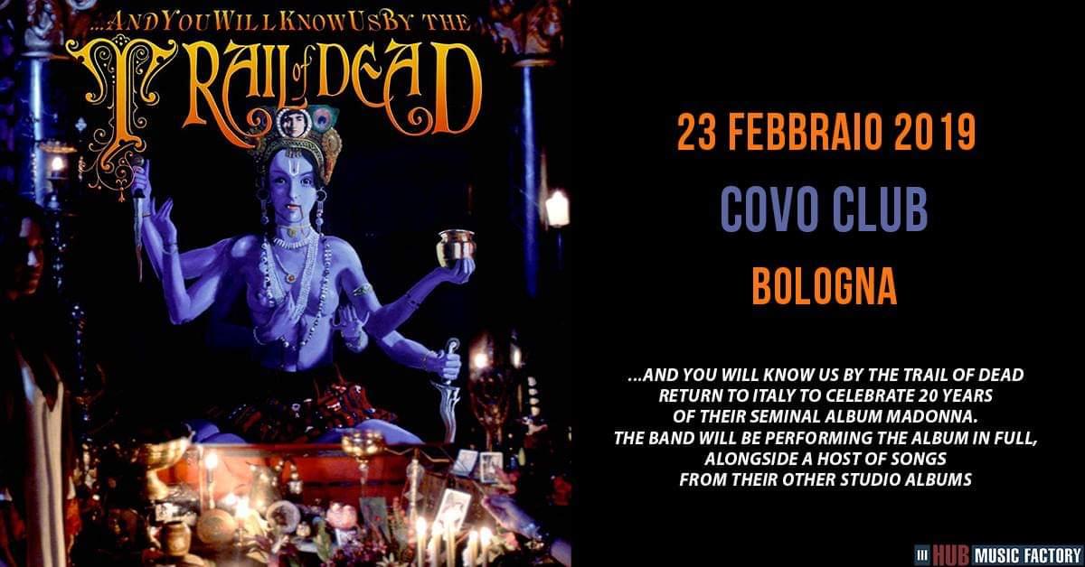 ...And You Will Know Us by the TRAIL OF DEAD: una data a febbraio per i 20 anni dell'album Madonna