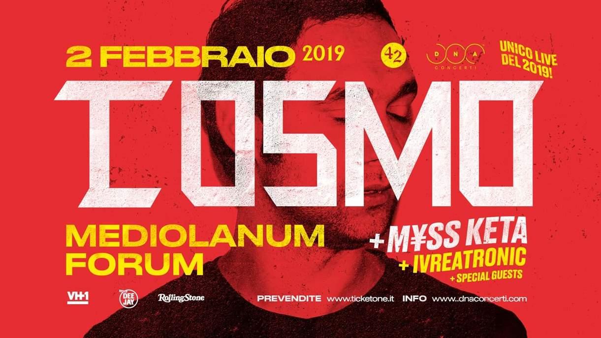 GRAN FINALE A MILANO PER IL COSMOTRONIC TOUR UNICA DATA DEL 2019!