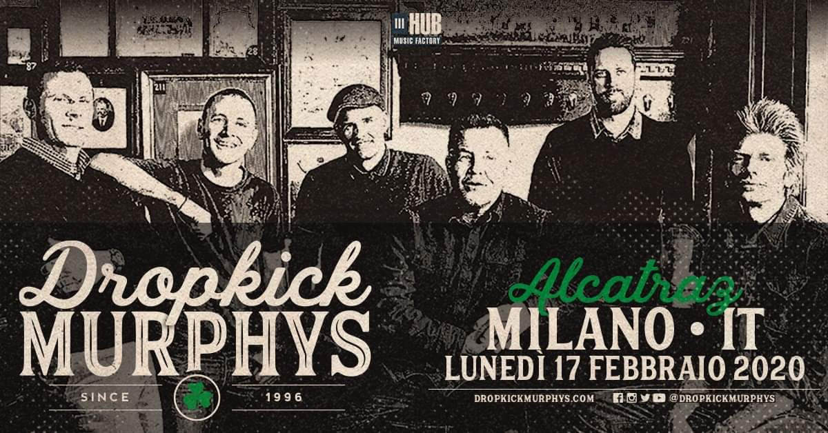 DROPKICK MURPHYS: una grande data Irish punk in arrivo a febbraio