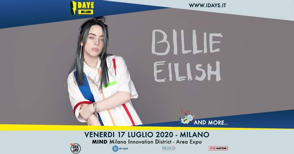BILLIE EILISH: il nuovo fenomeno della musica mondiale arriva il 17 luglio a Milano agli I-DAYS 2020 con l'unica tappa italiana del suo tour!