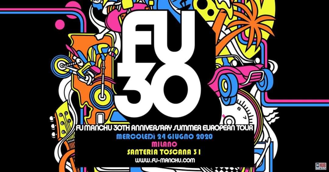 FU MANCHU: IL TOUR ESTIVO PER I 30 ANNI DI CARRIERA A SANTERIA 31 Milano