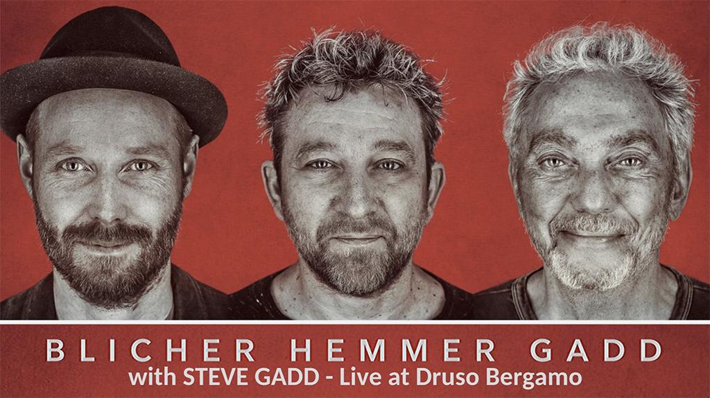 Gadd - Blicher - Hemmer: live al Druso di Ranica (BG) il 28 Novembre