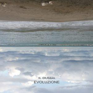 Il DUbbio - Evoluzione (Autoproduzione, 2019) di Chiara Panella