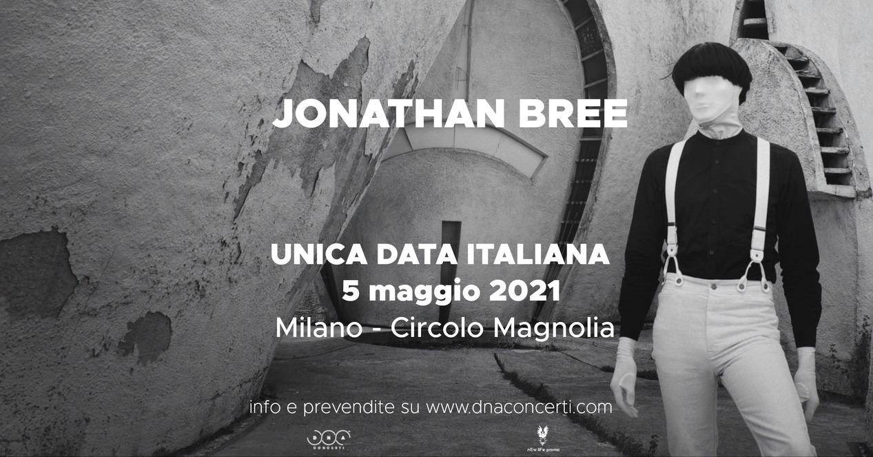 Jonathan Bree: una data a Milano nel 2021