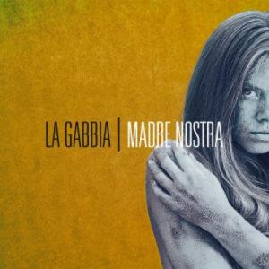 La Gabbia – Madre Nostra (You Can't Records, 2019) di Giuseppe Grieco
