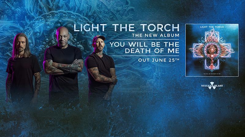 LIGHT THE TORCH: il nuovo album in uscita a giugno