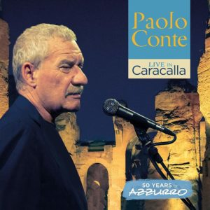 Paolo Conte - Live in Caracalla: 50 Years of Azzurro (BMG Rights Management/Warner, 2018) di Giuseppe Grieco