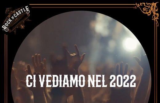 ROCK THE CASTLE 2021: festival rinviato al 2022