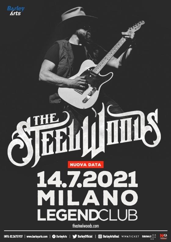 The Steel Woods: nuova data il 14 Luglio 2021 al Legend Club (Milano)