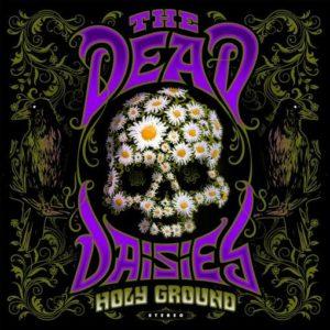 The Dead Daisies - Holy Ground (Steamhammer Records, 2021) di Francesco Sermarini