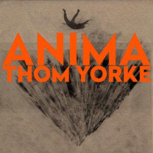 Thom Yorke – ANIMA (XL Recordings, 2019) di Gianni Vittorio