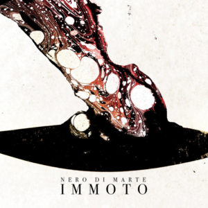 Nero Di Marte – Immoto (Season Of Mist, 2020) di Giuseppe Grieco