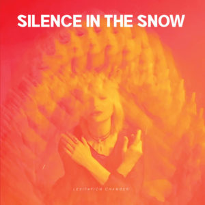 Silence In The Snow - Levitation Chamber (Prophecy Production, 2019) di Gianni Vittorio