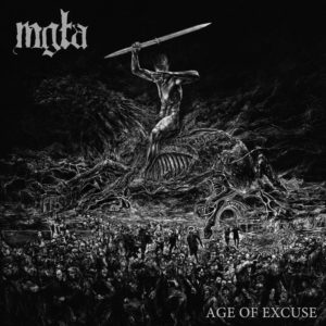 MGŁA - Age Of Excuse (Northern Heritage/No Solace Records, 2019) di Luca Battaglia