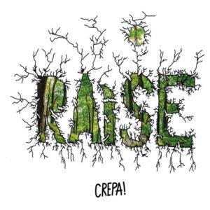 RAìSE - CREPA! (Autoproduzione, 2020) di Anna De Luca