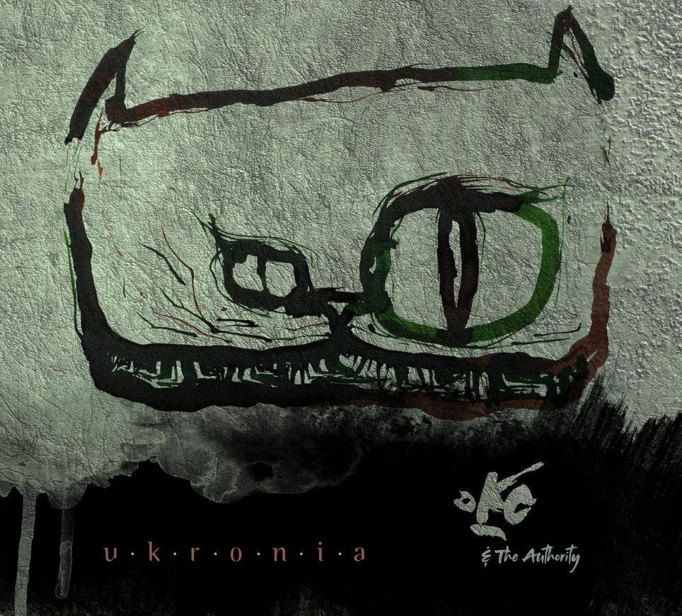 Oko & The Autority - Ukronia (Exquisite Noise Records, 2019) di Francesco Sermarini