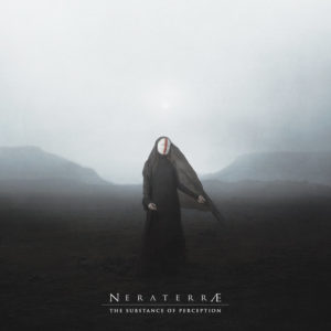 NERATERRÆ - The Substance of Perception (Cyclic Law, 2019) di Giuseppe Grieco