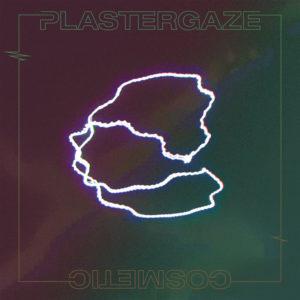 Cosmetic – Plastergaze (To Lose La Track / Lady Sometime, 2019) di Gianni Vittorio