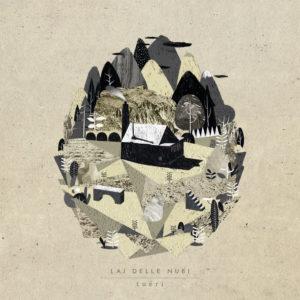 Lai delle Nubi - Tuēri (MiaCameretta Records, 2019) di Giuseppe Grieco