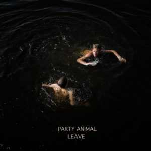 Party Animal - Leave (Dotto/E' Un Brutto Posto Dove Vivere/Winter Beach, 2019) di Giuseppe Grieco