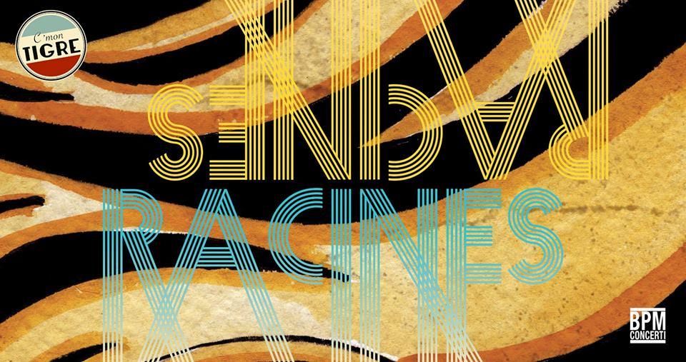 """I C'mon Tigre presentano """"Racines"""", nuovo album e nuovo tour!"""