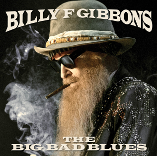 Billy Gibbons – The Big Bad Blues (Concord Records, 2018) di Paolo Guidone