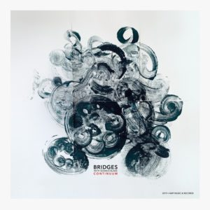 Bridges with Seamus Blake – Continuum (AMP Music and Records, 2019) di Paolo Guidone