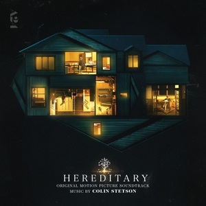 Colin Stetson – Hereditary (Original Motion Picture Soundtrack) [Milan, 2018] di Giuseppe Grieco
