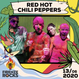 FIRENZE ROCKS 2020: i RED HOT CHILI PEPPERS sono i nuovi headliner confermati per la giornata di sabato 13 giugno!