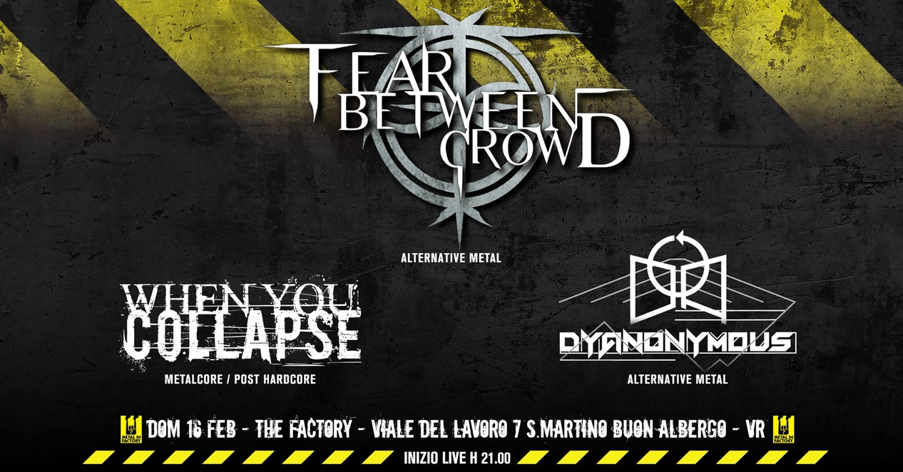 Fear Between Crowd + guests live @Metal In Factory  domenica 16 febbraio 2020