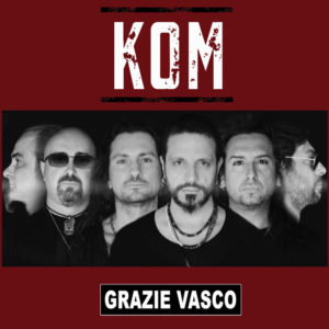KOM – Grazie Vasco (Music Force, 2019) di Giuseppe Grieco