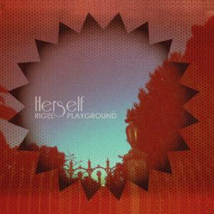 Herself - Rigel Playground (Urtovox Records, 2018) di Francesco Sermarini