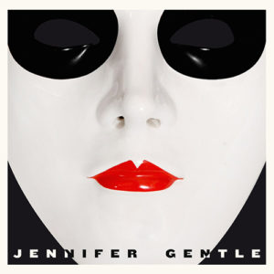 Jennifer Gentle - Jennifer Gentle (La Tempesta International, 2019) di Giuseppe Grieco