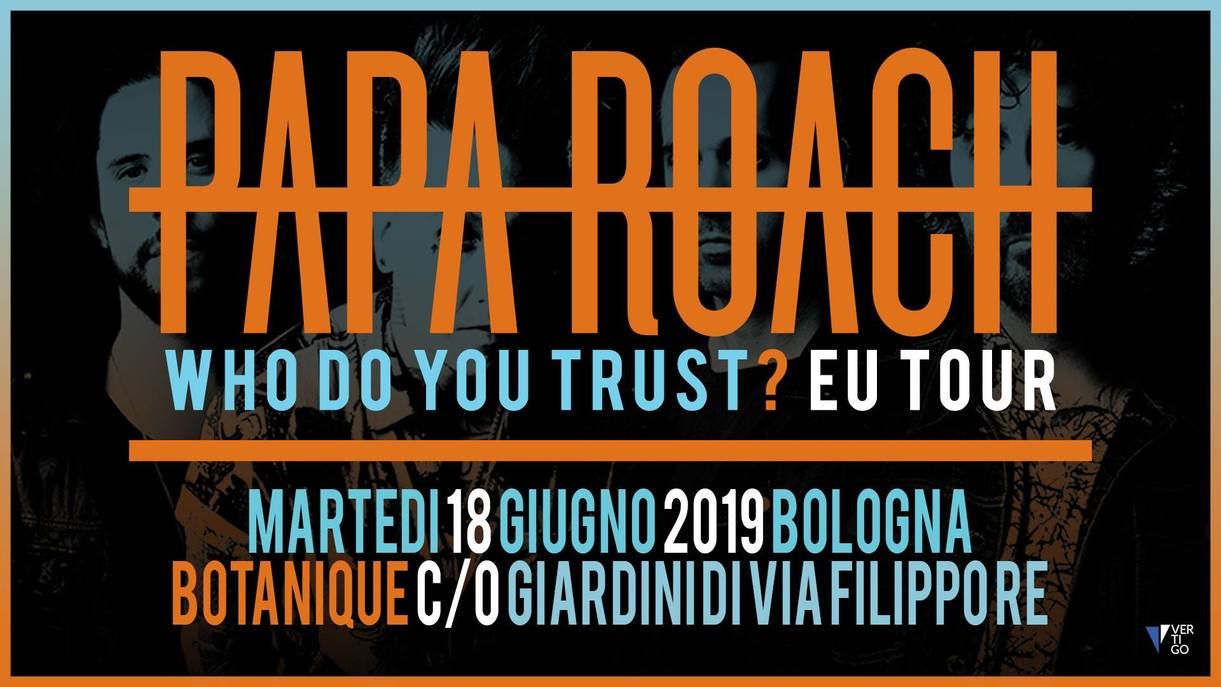 Papa Roach live al BOtanique di Bologna