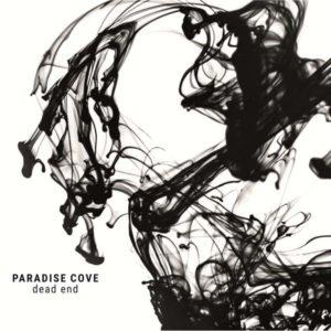 Paradise Cove - Dead End (Cold Transmission Records, 2020) di Gianni Vittorio